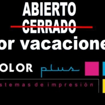 COLOR PLUS, ABIERTO POR VACACIONES
